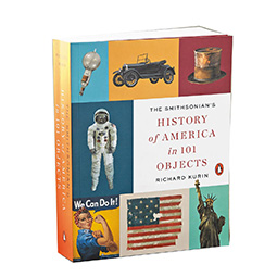 The Smithsonian's History Of America In 101 Objects - Paperback