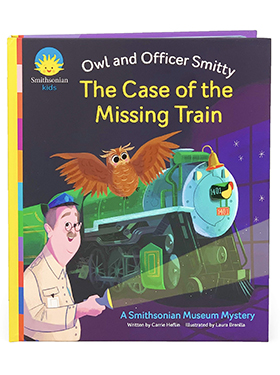 The Case of the Missing Train: The Owl and Officer Smitty